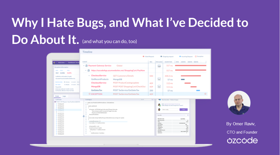 Why I Hate Bugs | Ozcode