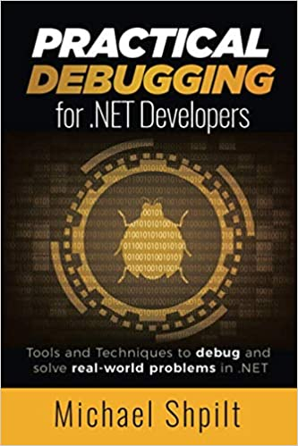 Practical Debugging for C# and .NET Developers