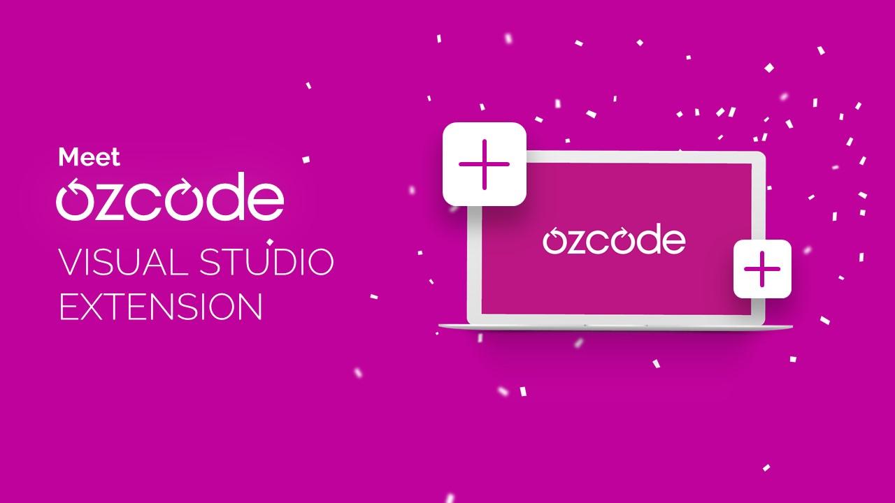 Meet Ozcode Visual Studio Extension - Ozcode