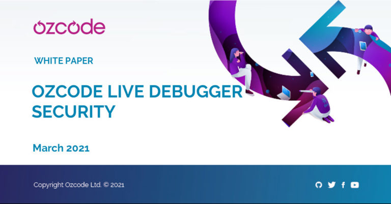 Ozcode Live Debugger Security - White Paper