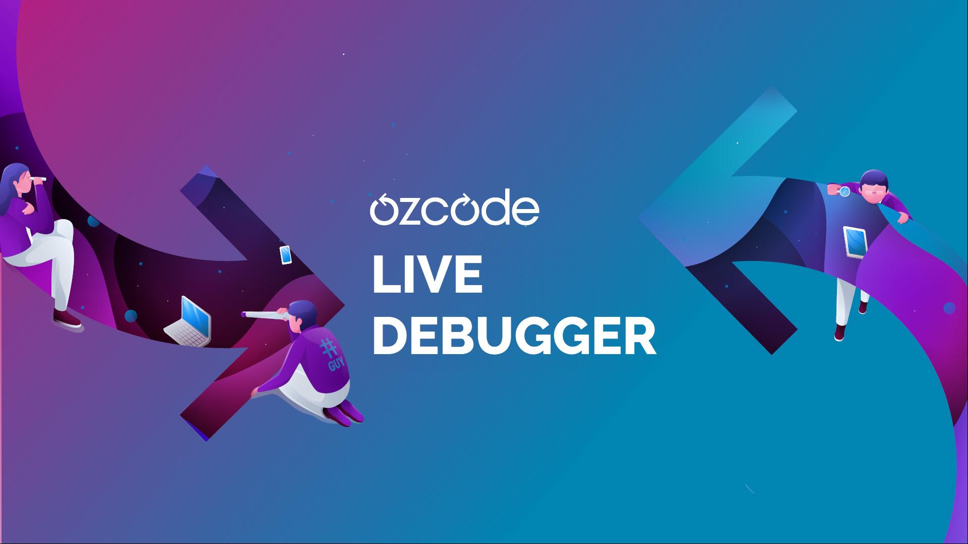 Ozcode Live Debugger